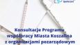 Konsultacje programu współpracy z organizacjami pozarządowymi